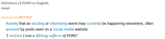 FOMO - definition of FOMO in English from the Oxford dictionary 2016-01-04 07-07-07